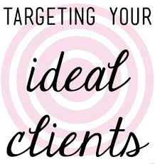Targeting Your Ideal Client